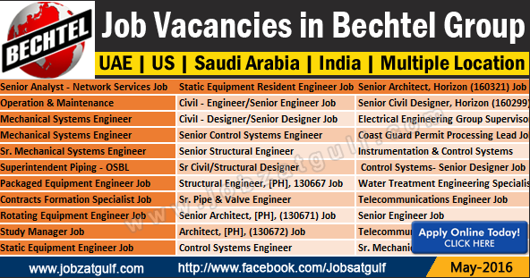 Various Job Vacancies in Bechtel Group - UAE | US | Saudi ...