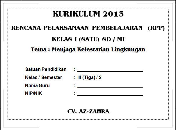 RPP K13 SD KELAS 3 SEMESTER 2 - Menjaga Kelestarian Lingkung