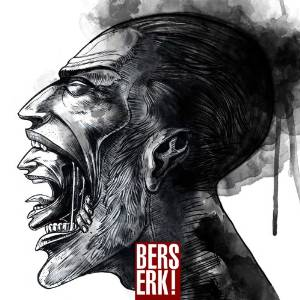 Berserk! (2013)