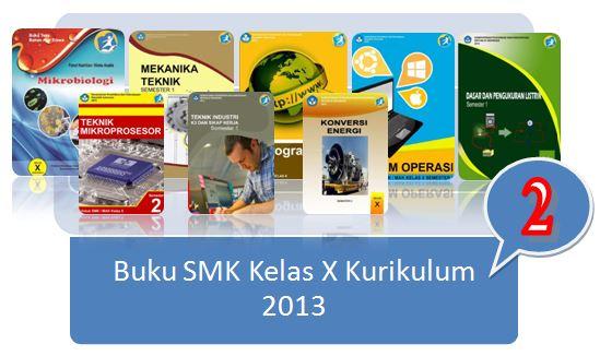 Buku SMK Kelas 10 Kurikulum 2013 Terbaru (Koleksi 2)