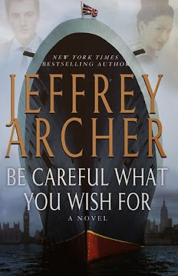 Be Careful What You Wish For by Jeffrey Archer - book cover