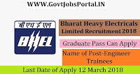 Bharat Heavy Electrical Limited Recruitment 2018– 50 Engineer Trainees