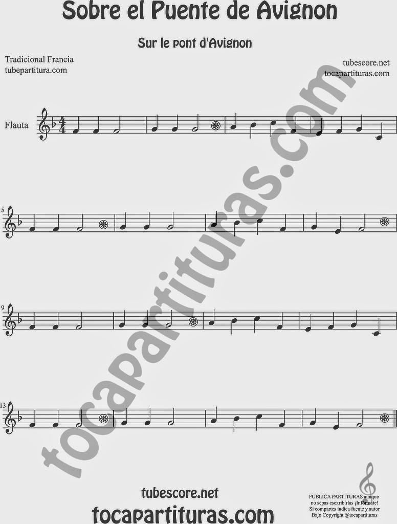 Sobre el Puente de Avignon Partitura de Flauta Travesera, flauta dulce y flauta de pico Sheet Music for Flute and Recorder Music Scores Sur le Pont d'Avignon Popular