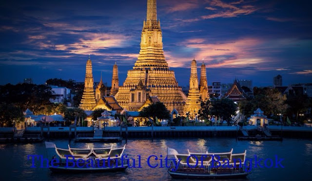 The Beautiful City Of Bangkok