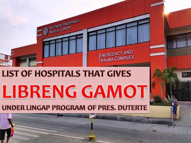 List of hospitals that give free medicines under Pres. Duterte's Lingap Program