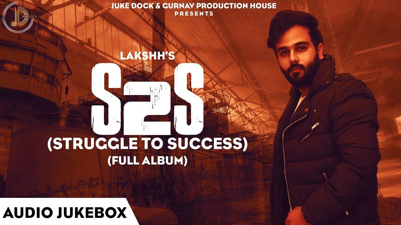 Struggle To Success Lyrics, Lakshh