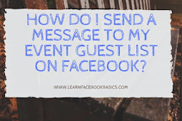 How do I send a message to my event guest list on Facebook?