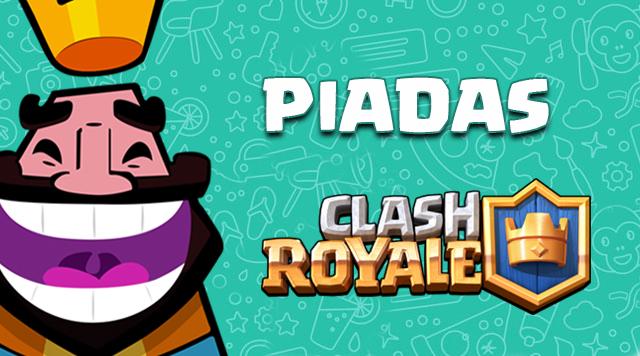Clash Royale Piadas