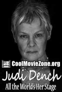 Judi Dench: All the World's Her Stage (2016)