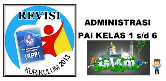 Administrasi PAI Kurikulum 2013 Sekolah Dasar