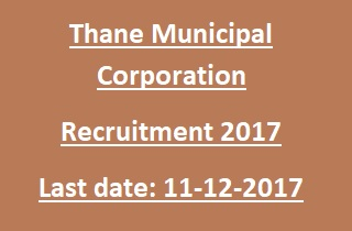 Thane Municipal Corporation Recruitment 2017