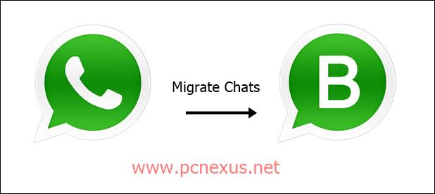 How To Transfer And Restore Whatsapp Chat History On Whatsapp Business Pcnexus