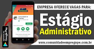 ESTÁGIO ADMINISTRATIVO, COM BOLSA DE R$ 550,00 PARA ACADEMIA NO ARRUDA