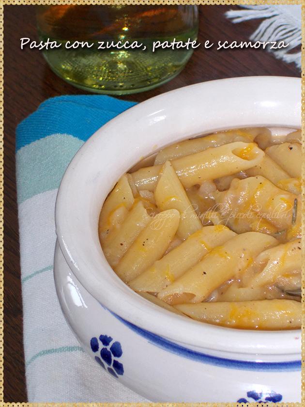 Pasta con zucca, patate e scamorza