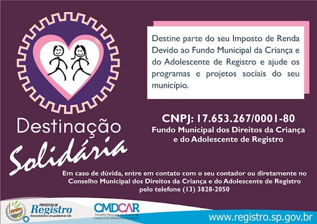 Imposto de Renda Prefeitura de Registro-SP e Receita Federal promovem campanha de Destinação Solidária