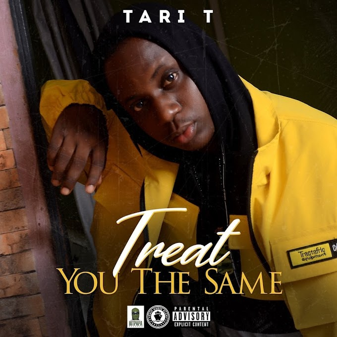 [ Audio + Video] Tari T – Treat You The Same