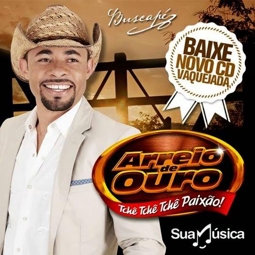 DE BAIXAR MUSICAS DE VAQUEJADA OURO ARREIO
