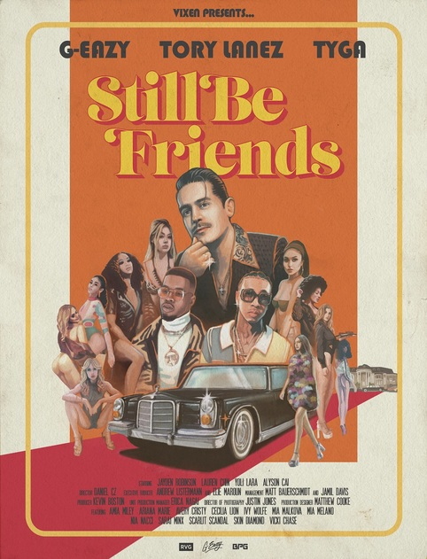 """G-EAZY, TYGA AND TORY LANEZ IN COLLABORATION WITH VIXEN MEDIA GROUP DROP """"STILL BE FRIENDS"""" NSFW MUSIC VIDEO"""
