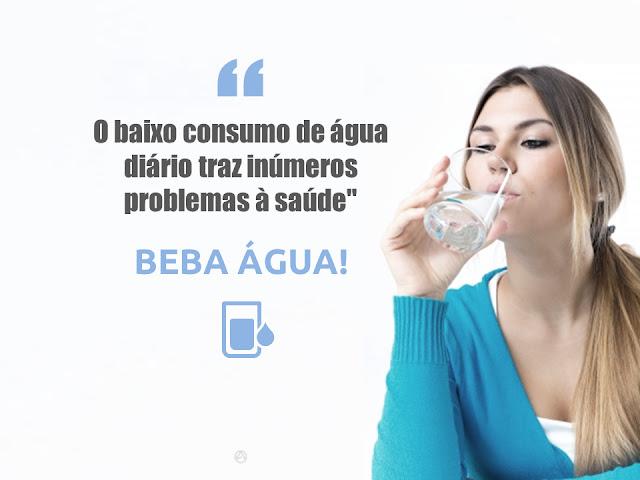 Beba água todo dia!