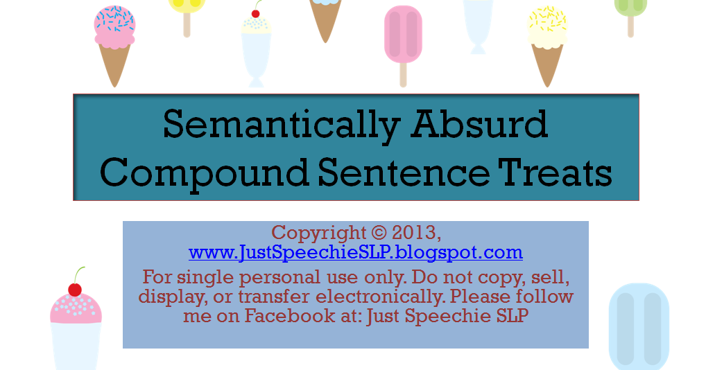 Just Speechie Slp Semantically Absurd Compound Sentence