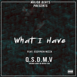 Major Beats Feat. Essypien Nizza - What I Have