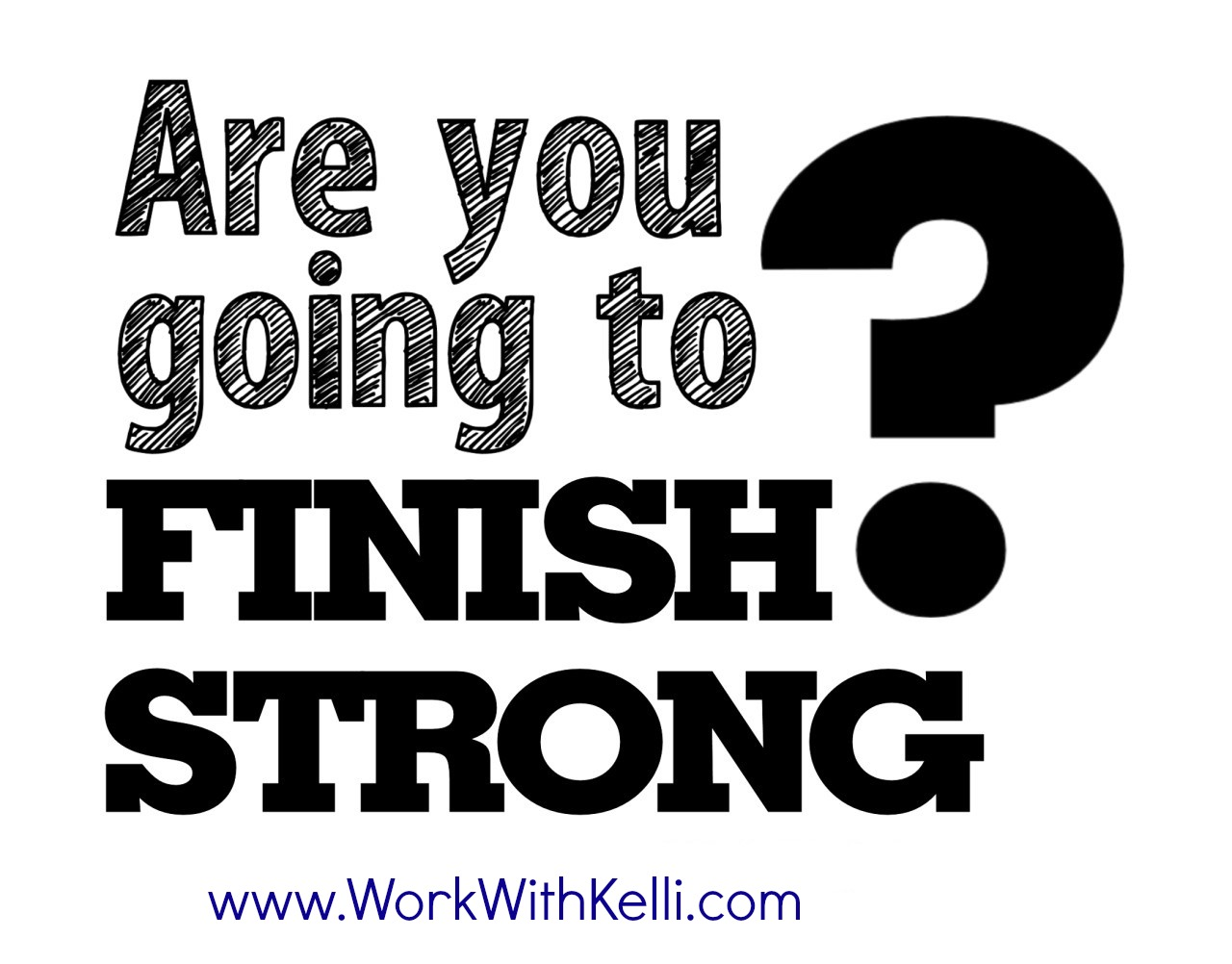 Quotes About Finishing Strong. QuotesGram