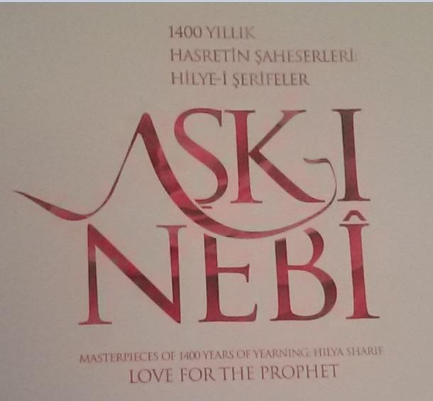"Ayasofya'da ""Aşk-I Nebi"" Sergisi"
