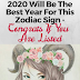 2020 Will Be The Best Year For This Zodiac Sign - Congrats If You Are Listed