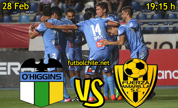 Ver stream hd youtube facebook movil android ios iphone table ipad windows mac linux resultado en vivo, online: O'Higgins vs Fuerza Amarilla