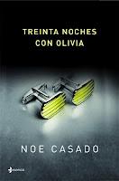 """""""Treinta noches con Olivia"""" de Noe Casado"""
