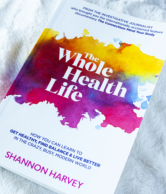 The Whole Health Life by Shannon Harvey, The Whole Health Life, Shannon Harvey