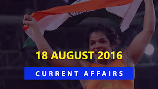 Current Affairs 18 August 2016