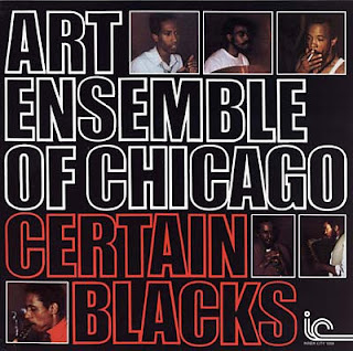 The Art Ensemble of Chicago, Certain Blacks