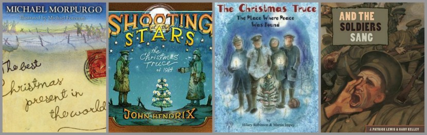 The Children S War The Christmas Truce Of 1914 A Picture Book Roundup