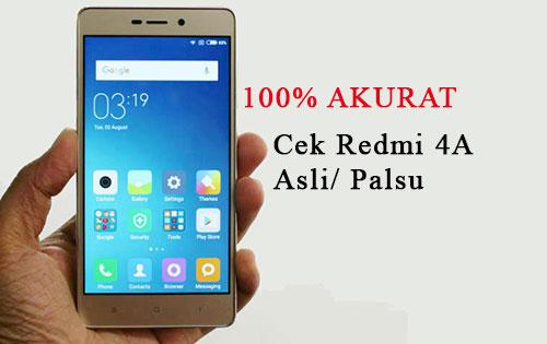 Cara Cek Xiaomi Redmi 4A Asli dan Palsu