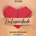 Lançamento: Matheus & Kauan - Exclusividade (DjLuciano GO & M & K Remix)