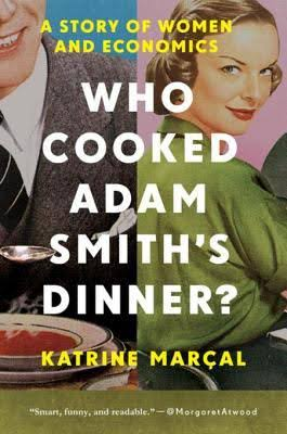 Who cooked Adams Smith's dinner ?