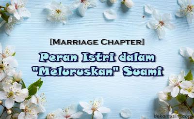 http://www.dekamuslim.com/2017/04/marriage-chapter-peran-istri-dalam.html