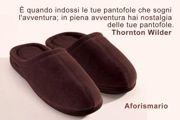 Aforismario Aforismi Frasi E Proverbi Sulle Pantofole E Le