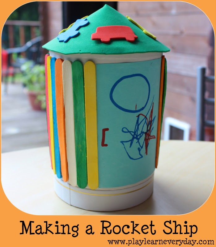 Making A Rocket Ship Play And Learn Every Day