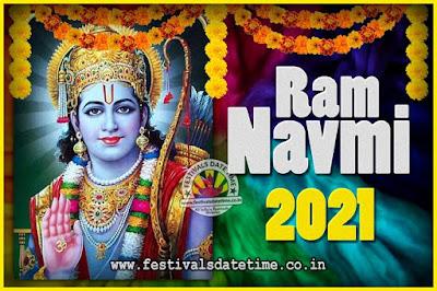 2021 Ram Navami Pooja Date & Time, 2021 Ram Navami Calendar
