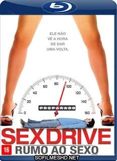Baixar Filme Sex Drive: Rumo ao Sexo Versão Sem Cortes Dublado Torrent