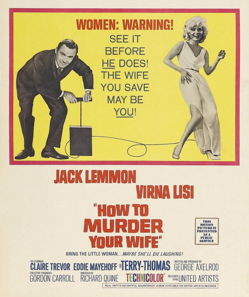 Virna Lisi In The Movie How To Murder Your Wife 1965 Blueiskewl Viva Pensil Alis Htm 13gr Is A American Battle Of Sexes Satirical Comedy Film From United Artists Produced By George Axelrod Directed Richard