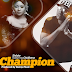 Audio : Shilole Ft Chidbenz- Champion | New Song