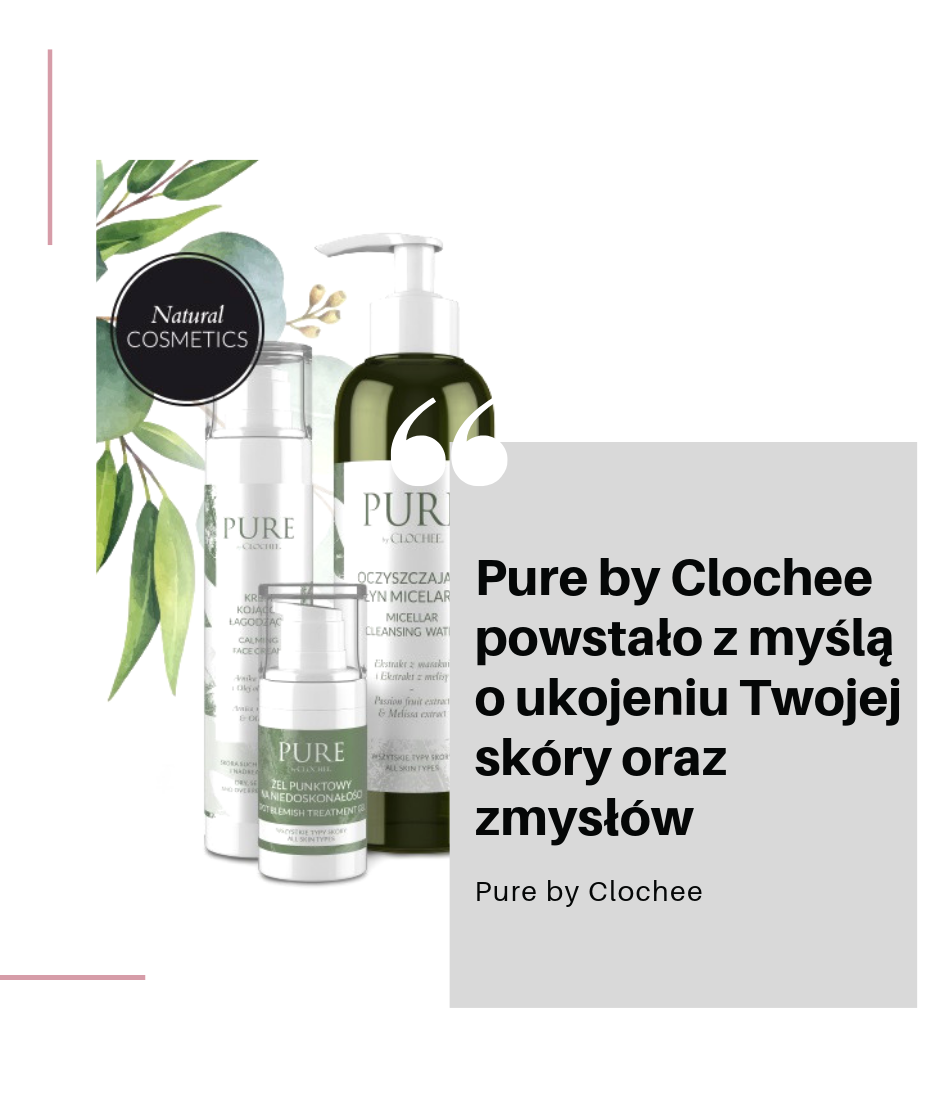 Nowa marka: Pure by Clochee