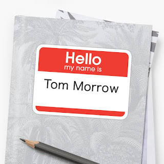 Sticker saying hello my name is Tom Morrow