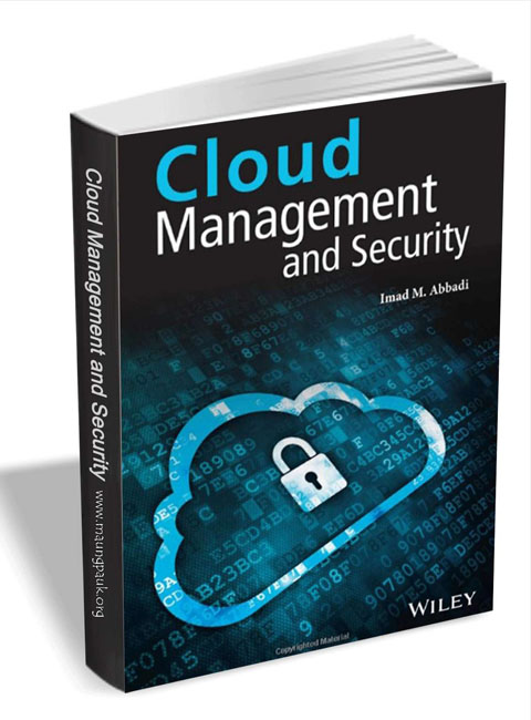 Cloud Management and Security by Imad M.Abbadi