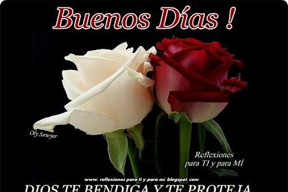 Buenos Dias Dios Te Bendiga Lunes