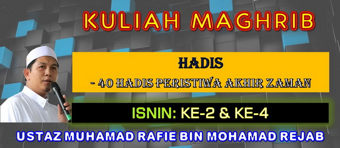 KULIAH MAGHRIB - HADIS