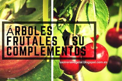 Arboles Frutales y sus especies complementarias